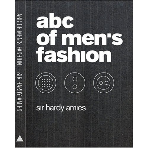 abc of men's fashion, Sir Hardy Amies, Fashion Encyclopedia, Fashion Dictionary,