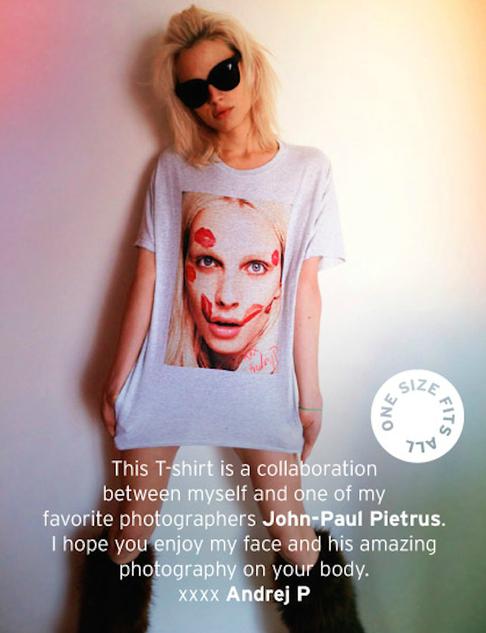 Andrej Pejic's Limited Edition T-Shirt, Andrej Pejic, Limited Edition, T-Shirt, john-paul pietrus,